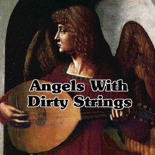 Angels With Dirty Strings