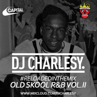 #ReloadedInTheMix Old Skool R&B Vol.II