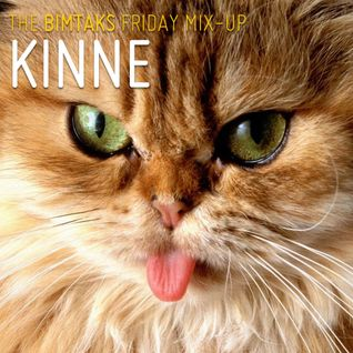 The BimTaks Friday Mix-Up Volume Two by Kinne