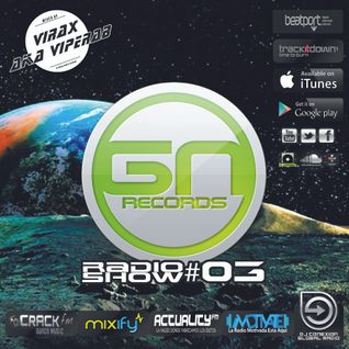 3T - GREEN NIGHTS RECORDS - RADIO SHOW 03 (mixed by Virax Aka Viperab)