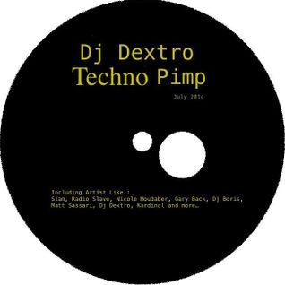 Dj Dextro_Techno _Pimp_July 2014