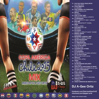 DJ A-GEE ORTIZ PRESENTS: COPA AMERICA 2015 MIX