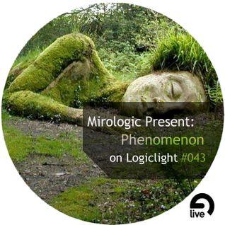 Mirologic Present: Phenomenon on Logiclight #043