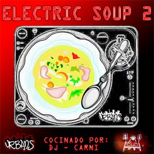 Electric Soup 2