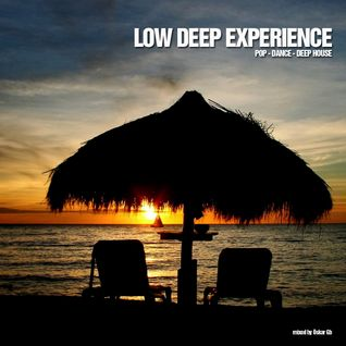 Low Deep Experience - Mixed by Òskar Gb