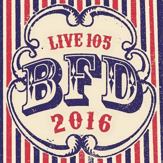 Non Sequitur's Live 105 BFD 2016 Set