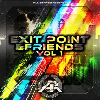 Exit Point & Friends Vol 1 Preview Mix