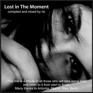 Lost in the Moment