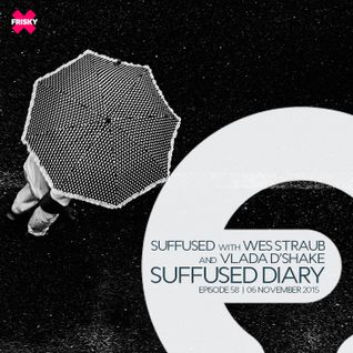FRISKY | Suffused Diary 058 - Wes Straub
