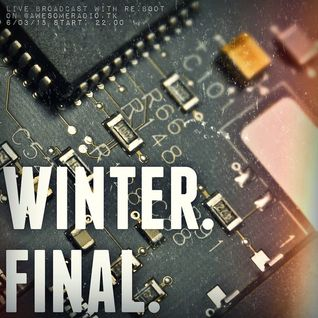 Winter.Final [Broadcast on @awesomeradio.tk 6/03/2015]