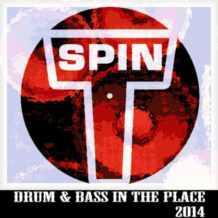 Toby Spin - Drum & Bass In The Place - 20140406