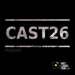 Netlabelism Cast 26 - Mixed by Warren Daly
