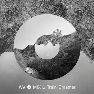 MIX12 Train Dreamer (2011)