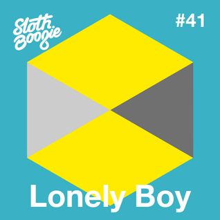 SlothBoogie Guestmix #41 - Lonely Boy