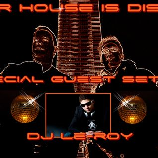 Our House is Disco #155  from 2014-11-20