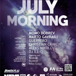 ✪ Niko Galos ✪ & Dunkov @ July Morning 2015 (B2B Set) / Part.1