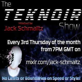 The Teknoir Show Hosted By Jack Schmaltz 18/12/14