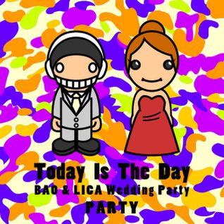 TODAY IS THE DAY-WEDDING PARTY MIX