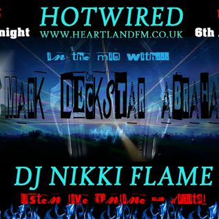 HOTWIRED with Nikki flame & Mark Abraham 6th June 2012