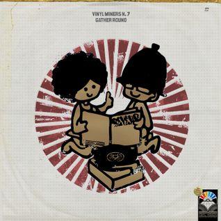 Vinyl Miners- Gather Round