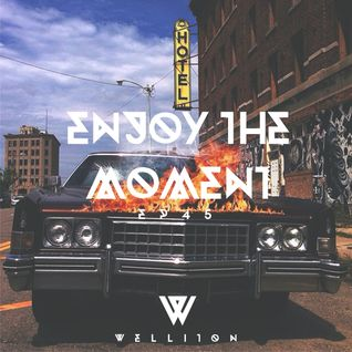 Welliton - Enjoy The Moment EP45