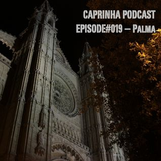 Caprinha Podcast Episode 19 - Palma