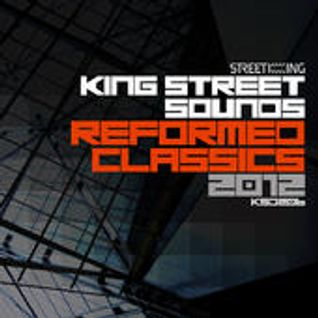 King Street Sounds Reformed Classics 2012 勝手に in the mix