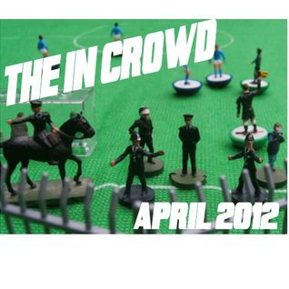 The In Crowd - April 2012
