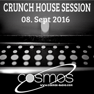 HOUSE SESSION @ Cosmos-Radio 008 (Sept 2016)