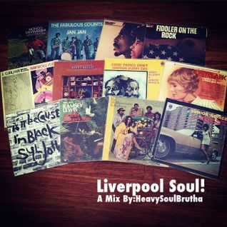 Liverpool SOUL: HeavySoulBrutha Guest Mix For Enjoy & Be Educated!