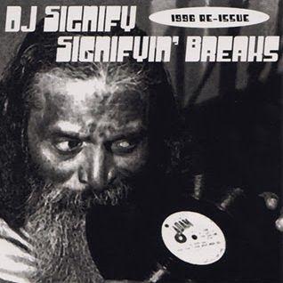 Dj Signify - Signifyin' Breaks