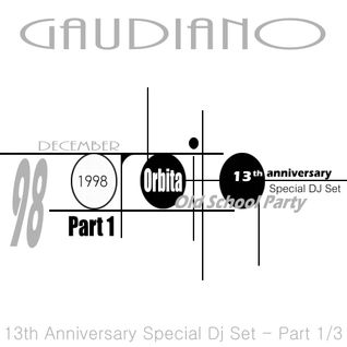 Orbita '98 13th Anniversary (Special Dj Set) Part 1