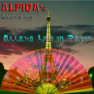 Alfida - Allaya Lee in Paris (Lounge mix)