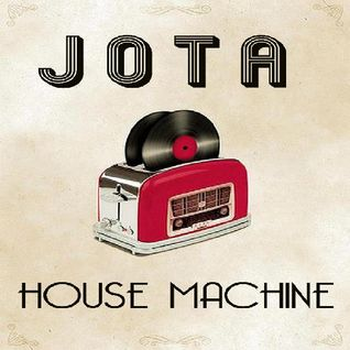 Jotacast 41 - House Machine