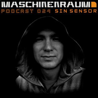 Maschinenraum Podcast 024 - Sin Sensor
