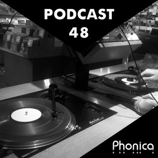 Phonica Podcast 48