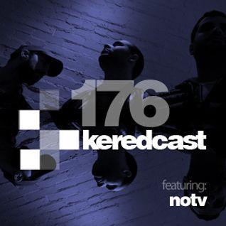 KeredCast 176: NOTV Guest Mix
