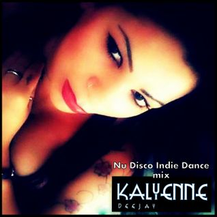 NuDisco - IndieDance - Sound (Kalyenne mix)