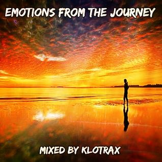 Emotions from the Journey Mixed By Klotrax