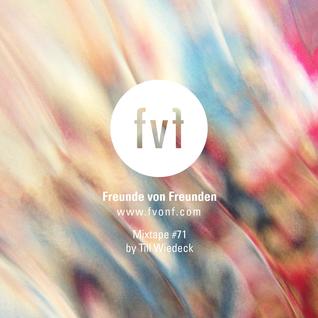 Freunde von Freunden Mixtape #71 by Me Myself & III