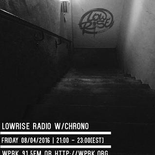 LowRise Radio w/Chrono 08/04/2016