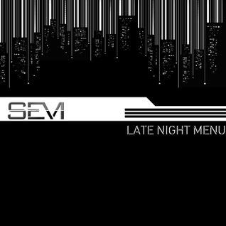 SEVI - Late Night Menu