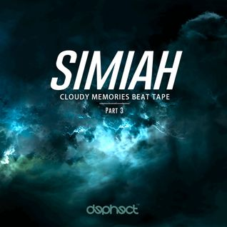 Simiah - Cloudy Memories - Part 3