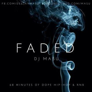 DJ Masu - FADED (HIP-HOP MIX 2015)