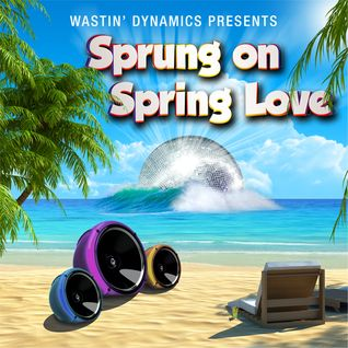Sprung on Spring Love (Mixtape)
