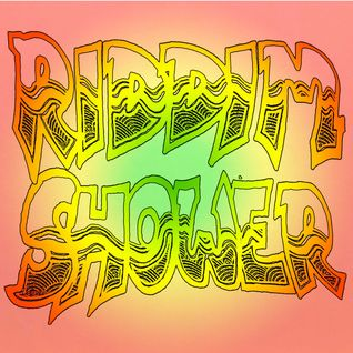 It's Riddim Shower Time, 14 July 2015: Full 3 hour radio show