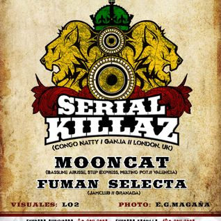 Fuman Selecta / Sesion SUBSTATION / Serial Killaz Party 16/12/2011
