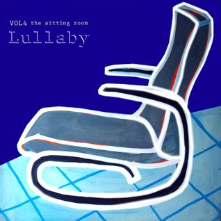 LULLABY (The sitting room vol.4)