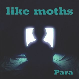 Para - Like Moths