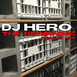 DJ Hero - The Beginning, Bonus Mix